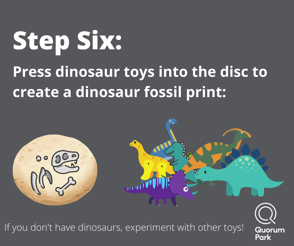 Press dinosaurs into the dough to make fossils