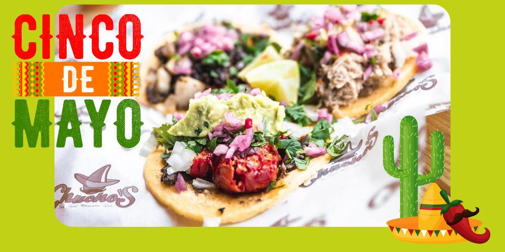 Chucho tacos Cinco de Mayo event
